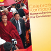 Celebrating Karmapa: Remembering His Kindness